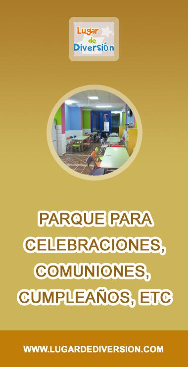 Parque para celebraciones, comuniones, fiestas y cumpleaños - GRUPO EMPRESAS CHIQUERO