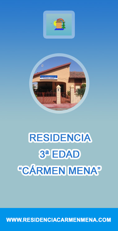 Residencia 3ª edad Carmen Mena - GRUPO EMPRESAS CHIQUERO